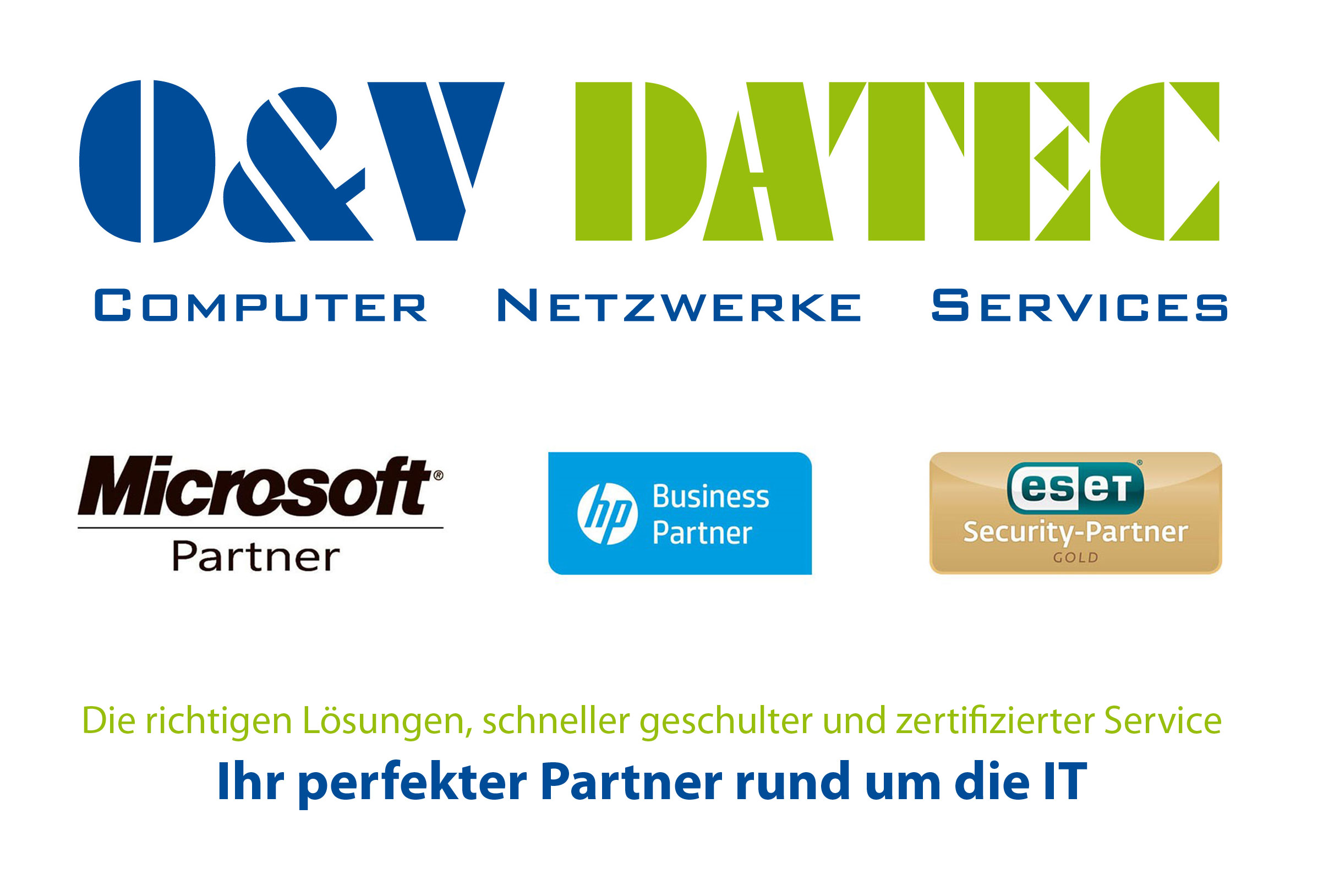 O&V DATEC GmbH - Das Power IT-Systemhaus  ... for your business